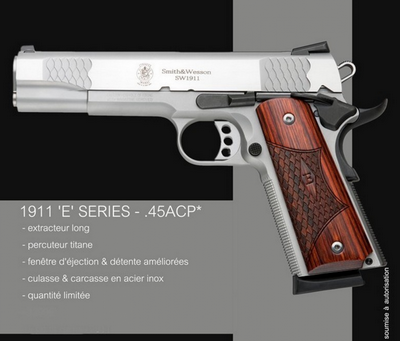 SMITH & WESSON 1911 E SERIES 45 ACP 8 COUPS